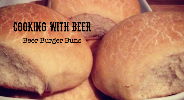 Cooking with beer burger buns